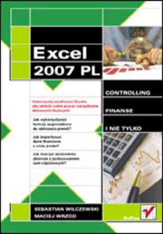 Okładka książki Excel 2007 w firmie. Controlling, finanse i nie tylko