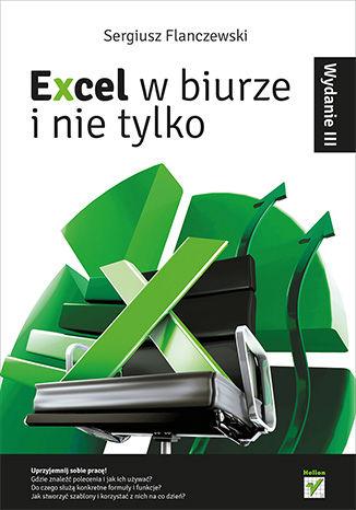 Okładka książki/ebooka Excel w biurze i nie tylko. Wydanie III