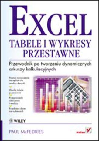 Okładka książki/ebooka Excel. Tabele i wykresy przestawne. Przewodnik po tworzeniu dynamicznych arkuszy kalkulacyjnych