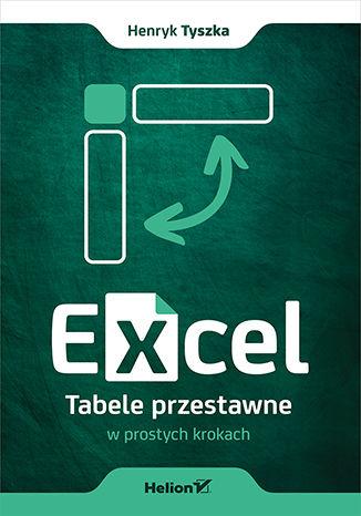 Okładka książki/ebooka Excel. Tabele przestawne w prostych krokach