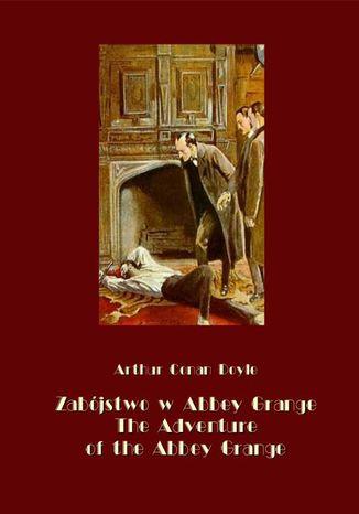 Okładka książki/ebooka Zabójstwo w Abbey Grange. The Adventure of the Abbey Grange