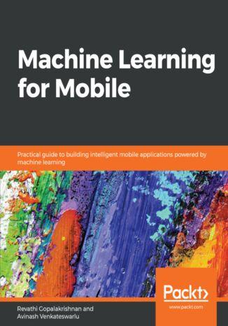 Okładka książki/ebooka Machine Learning for Mobile