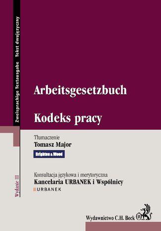 Okładka książki/ebooka Kodeks pracy. Arbeitsgesetzbuch