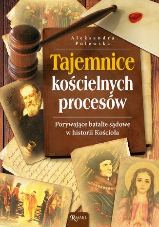 Okładka książki/ebooka Tajemnice kościelnych procesów