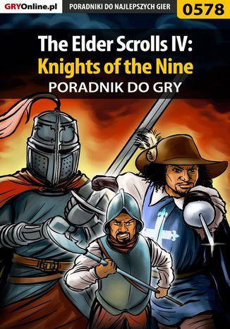 Okładka książki/ebooka The Elder Scrolls IV: Knights of the Nine - poradnik do gry