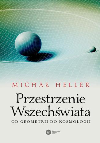 Okładka książki/ebooka Przestrzenie Wszechświata. Od geometrii do kosmologii