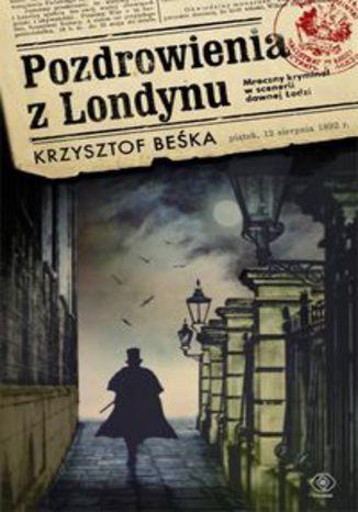 Okładka książki/ebooka Pozdrowienia z Londynu