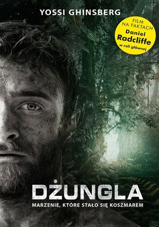 Okładka książki/ebooka Dżungla. Marzenie, które stało się koszmarem