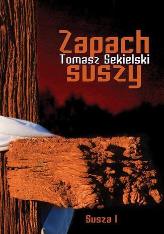 Okładka książki/ebooka Zapach suszy
