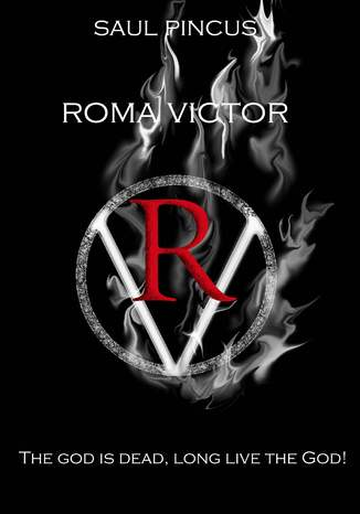 Okładka książki/ebooka Roma Victor. The God is dead, long live the God!