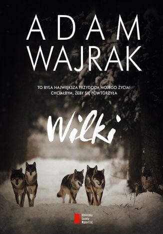 Okładka książki/ebooka Wilki