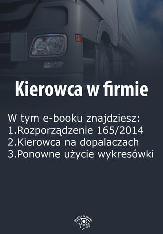 Okładka książki/ebooka Kierowca w firmie, wydanie kwiecień 2016 r
