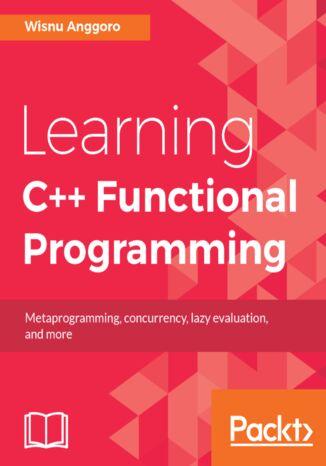 Okładka książki/ebooka Learning C++ Functional Programming