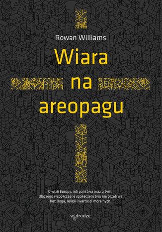 Okładka książki/ebooka Wiara na areopagu