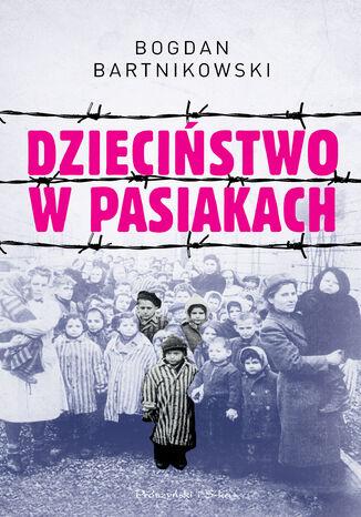 Okładka książki/ebooka Dzieciństwo w pasiakach