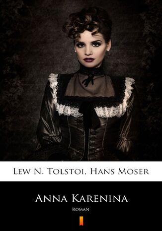 Okładka książki/ebooka Anna Karenina. Roman