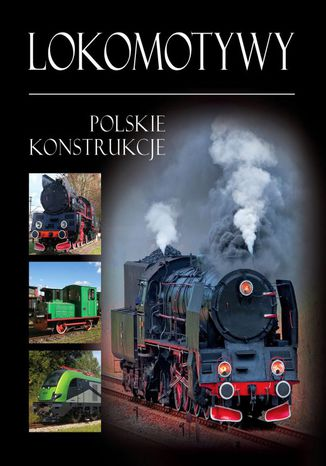 Okładka książki/ebooka Lokomotywy. Polskie konstrukcje