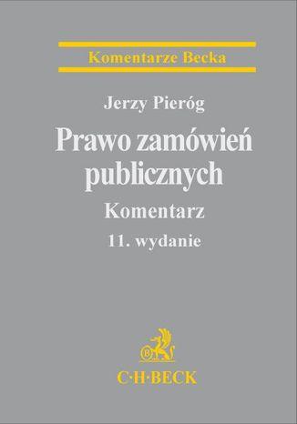 Okładka książki/ebooka Prawo zamówień publicznych. Komentarz. Wydanie 11