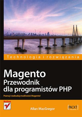 Okładka książki/ebooka Magento. Przewodnik dla programistów PHP