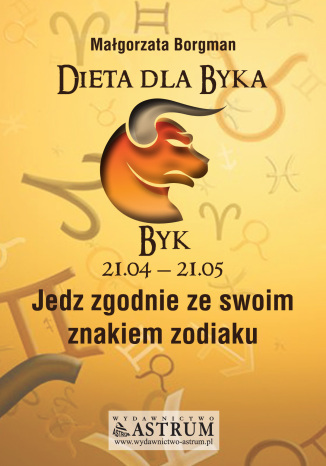 Okładka książki/ebooka Dieta dla Byka. Jedz zgodnie ze swoim znakiem zodiaku