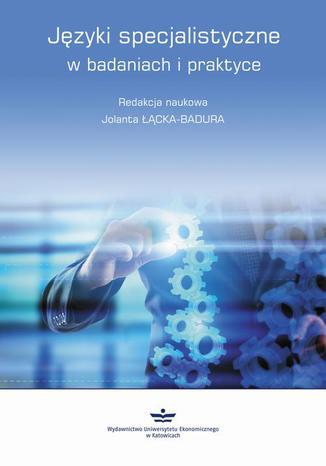 Okładka książki/ebooka Języki specjalistyczne w badaniach i praktyce