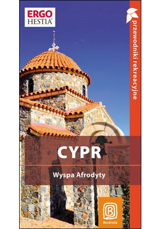 Okładka książki/ebooka Cypr. Wyspa Afrodyty. Przewodnik rekreacyjny. Wydanie 1