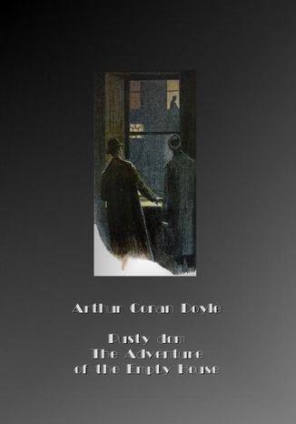 Okładka książki/ebooka Pusty dom. The Adventure of the Empty House
