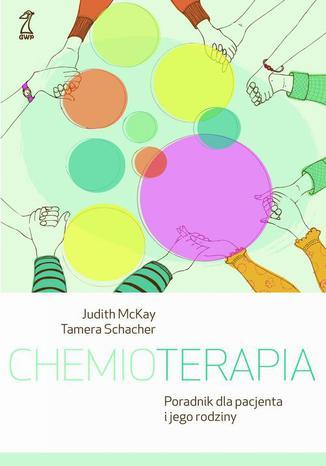 Okładka książki/ebooka Chemioterapia. Poradnik dla pacjenta i jego rodziny