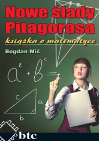 Okładka książki Nowe ślady Pitagorasa