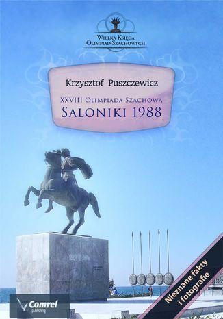Okładka książki/ebooka XXVIII Olimpiada Szachowa - Saloniki 1988