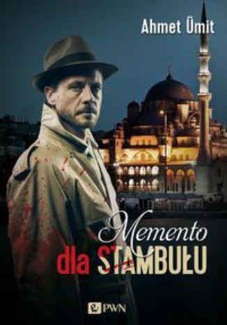 Okładka książki/ebooka Memento dla Stambułu