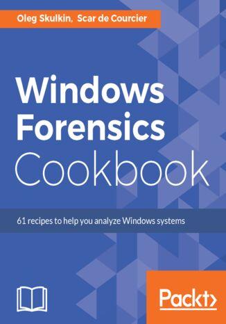 Okładka książki/ebooka Windows Forensics Cookbook