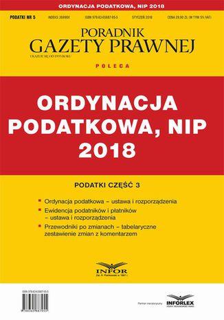 Okładka książki/ebooka Ordynacja podatkowa, NIP 2018. Podatki część 3