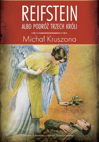 Okładka książki/ebooka Reifstein albo Podróż Trzech Króli