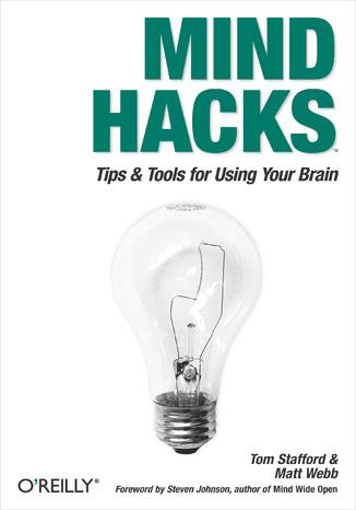 Okładka książki/ebooka Mind Hacks. Tips & Tricks for Using Your Brain
