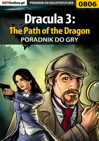 Okładka książki/ebooka Dracula 3: The Path of the Dragon - poradnik do gry