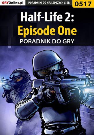 Okładka książki/ebooka Half-Life 2: Episode One - poradnik do gry