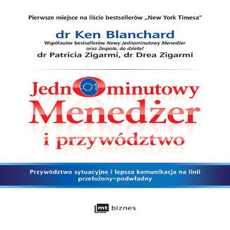 Okładka książki Jednominutowy Menedżer i przywództwo