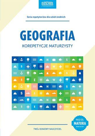 Okładka książki/ebooka Geografia. Korepetycje maturzysty