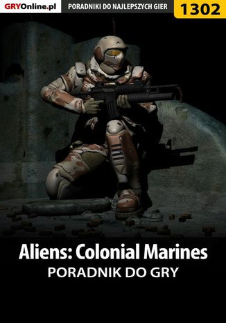 Okładka książki/ebooka Aliens: Colonial Marines - poradnik do gry