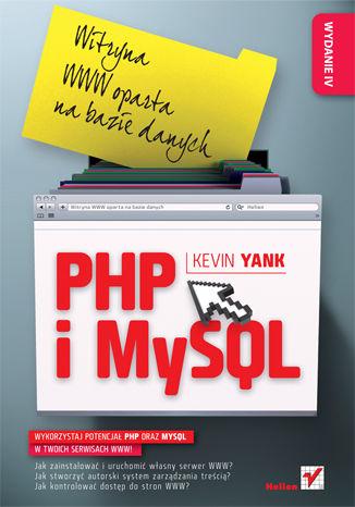 Okładka książki/ebooka PHP i MySQL. Witryna WWW oparta na bazie danych. Wydanie IV