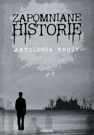 Okładka książki/ebooka Zapomniane historie