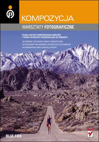 Okładka książki/ebooka Kompozycja. Warsztaty fotograficzne