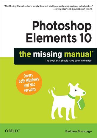 Okładka książki/ebooka Photoshop Elements 10: The Missing Manual