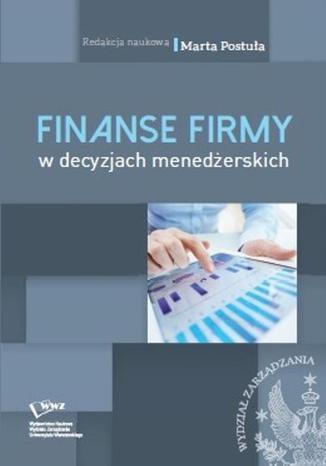 Okładka książki/ebooka Finanse firm w decyzjach menedżerskich