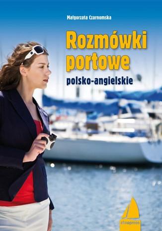 Okładka książki/ebooka Rozmówki portowe angielsko-polskie