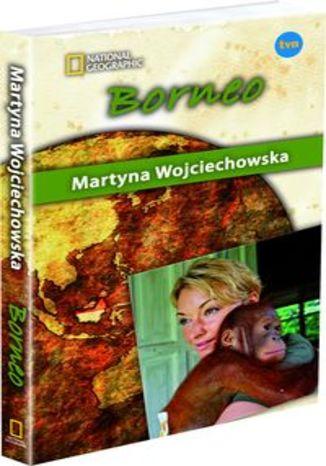 Okładka książki/ebooka Borneo Kobieta na krańcu świata