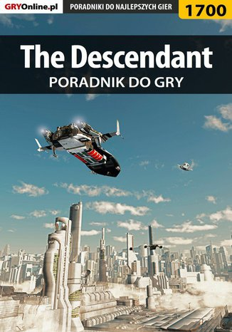Okładka książki/ebooka The Descendant - poradnik do gry