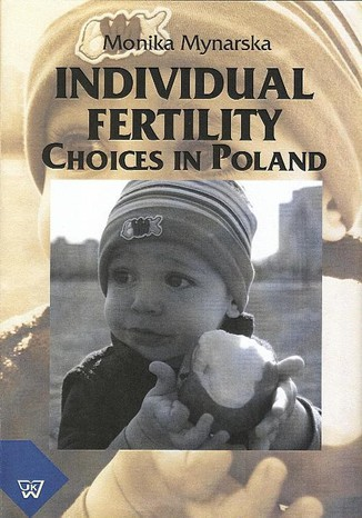 Okładka książki/ebooka Individual Fertility Choices in Poland