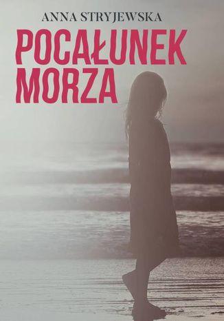 Okładka książki/ebooka Pocałunek morza